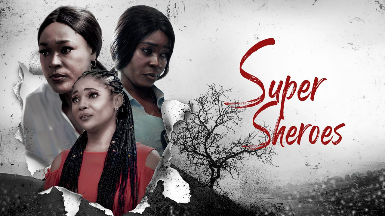 Super Sheroes - Nollywood Movie